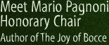 Meet Mario Pagnoni Honorary Chair Author of The Joy of Bocce!